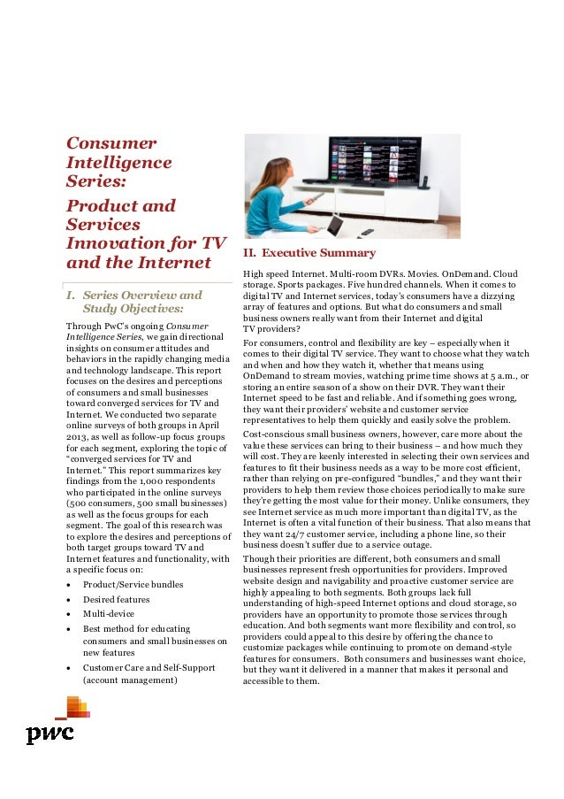 Consumer Intelligence Series: Product and Services Innovation for TV and the Internet I. Series Overview and Study Objecti...