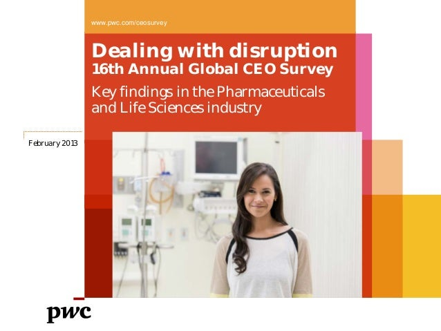www.pwc.com/ceosurvey                Dealing with disruption                16th Annual Global CEO Survey                K...