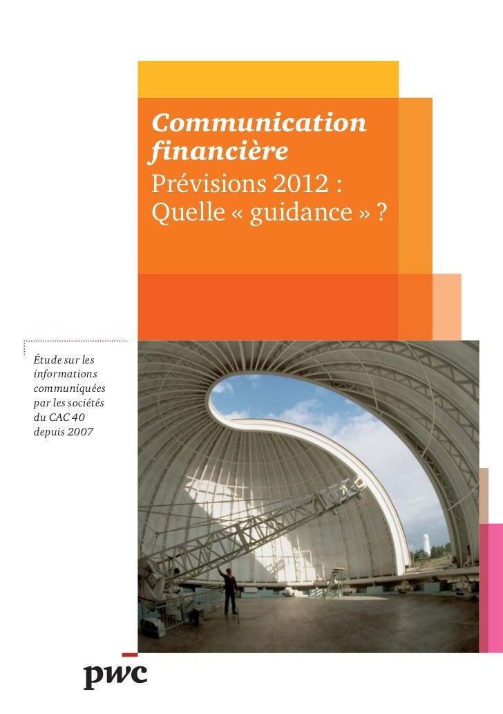 Communication                   financière                   Prévisions 2012 :                   Quelle « guidance » ?Étud...