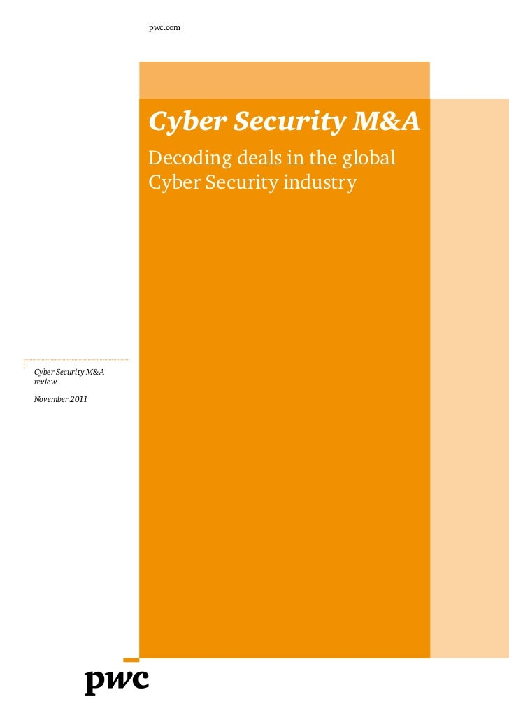 pwc.com                     Cyber Security M&A                     Decoding deals in the global                     Cyber ...