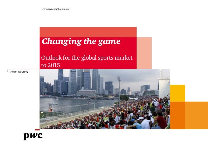 Sport Business 360.com & PWC present the Global Sports Market to 2015