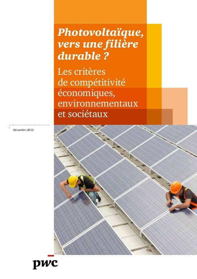 Photovoltaïque,                vers une filière                durable ?                Les critères                de com...