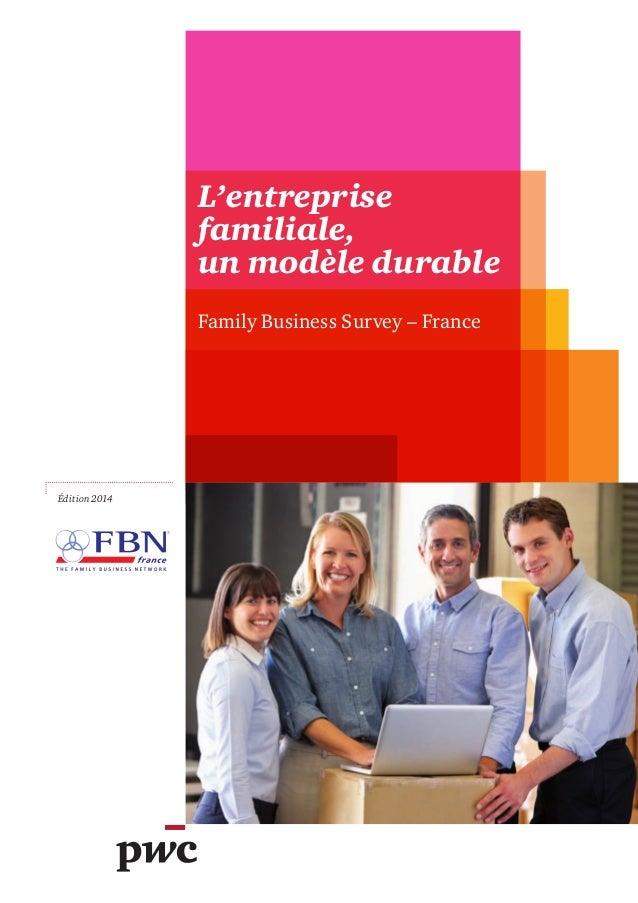 L'entreprise familiale, un modèle durable Family Business Survey – France Édition 2014