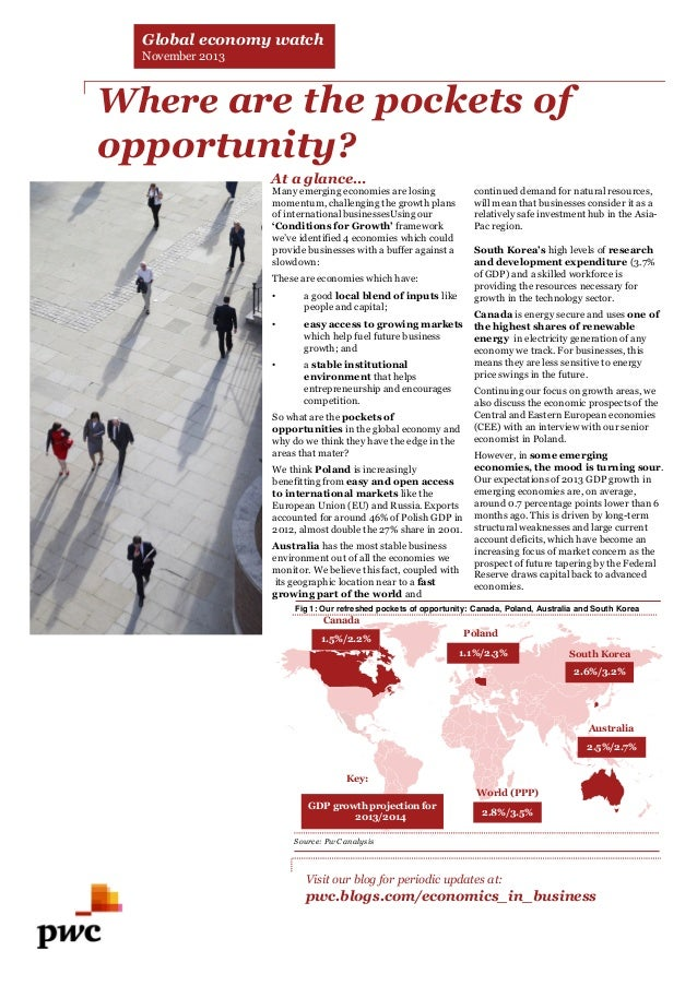 Global economy watch November 2013  Where are the pockets of opportunity? At a glance…  Many emerging economies are losing...
