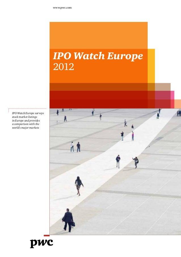 www.pwc.com                           www.pwc.co.uk                           IPO Watch Europe                           2...