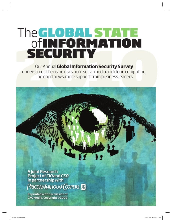 the GLOBAL STATE    2010   of INFORMATION  SECURITY       our annual Global Information Security Survey underscores the ri...