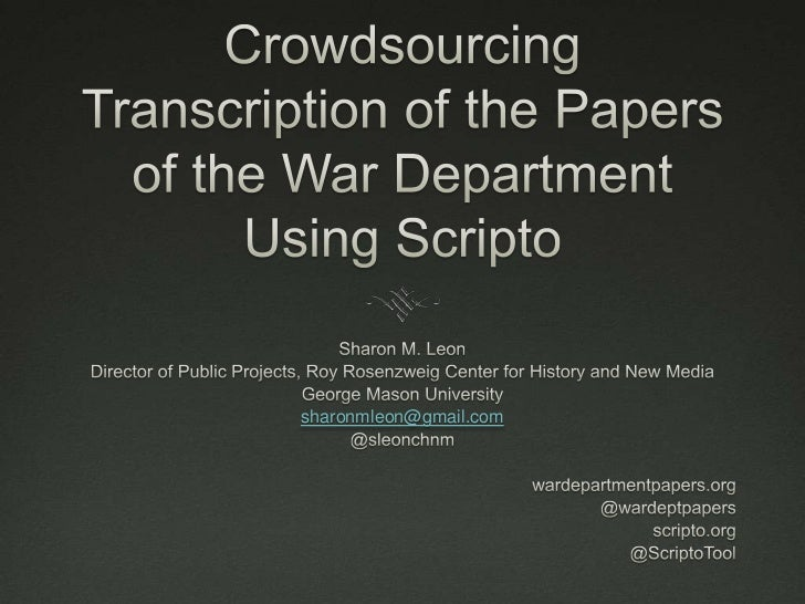 Crowdsourcing the Transcription of the Papers of the War Department Using Scripto