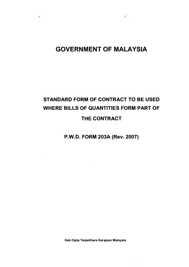 GOVERNMENT OF MALAYSIA STANDARD FORM OF CONTRACT TO BE USED WHERE BILLS OF QUANTITIES FORM PART OF                  THE CO...