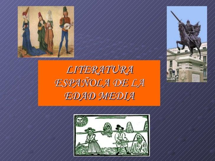 LITERATURA ESPAÑOLA DE LA EDAD MEDIA