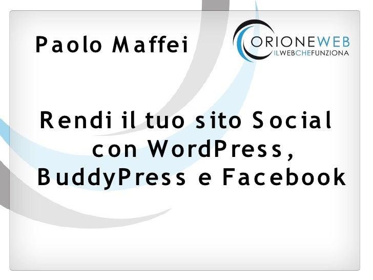 Rendi il tuo sito Social con WordPress, BuddyPress e Facebook