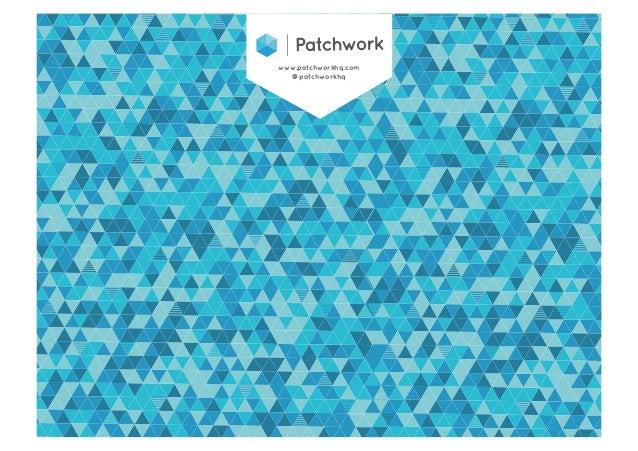 www.patchworkhq.com  @patchworkhq