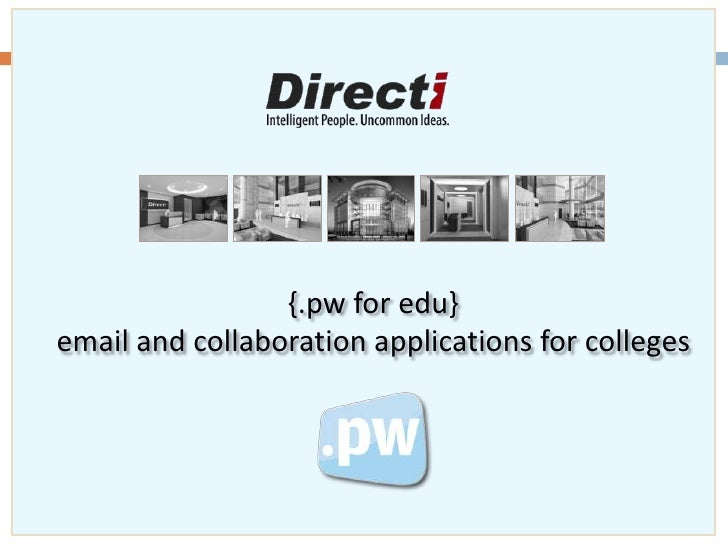 {pw for edu} - Email & Collaboration Applications for Education Institutions - from the Directi Group