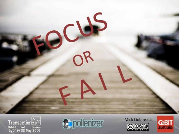Focus or Fail: Building Winning Web Businesses (v1)