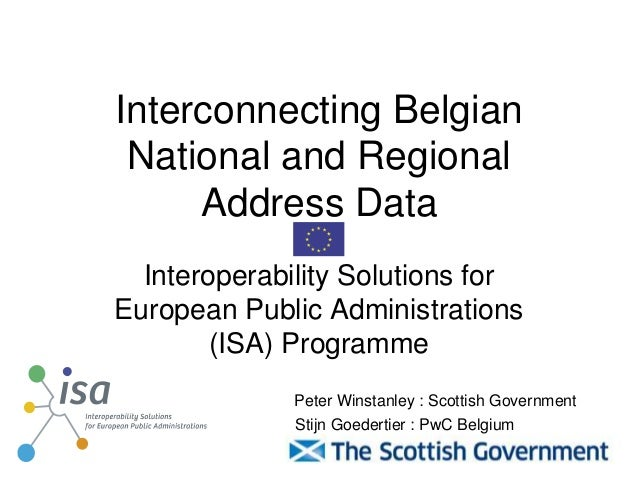 Interconnecting BelgianNational and RegionalAddress DataInteroperability Solutions forEuropean Public Administrations(ISA)...