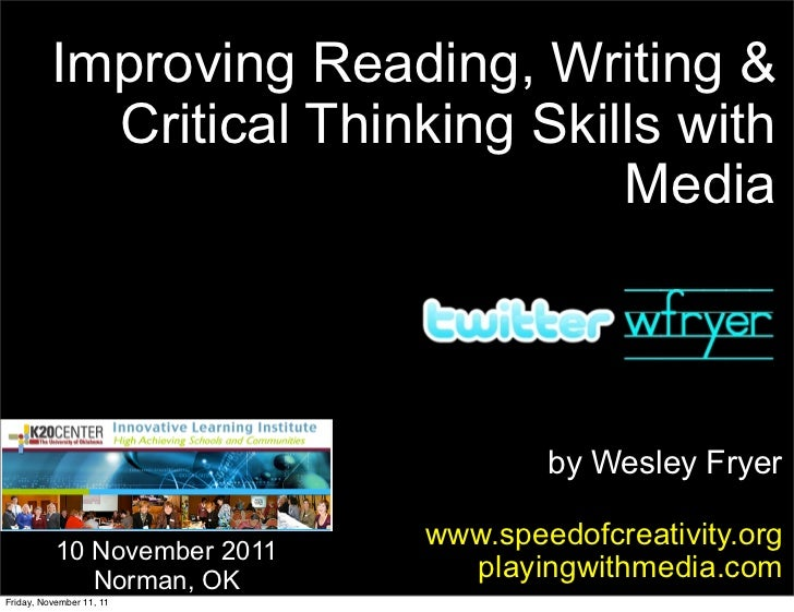 Improving Reading, Writing & Critical Thinking Skills with Media