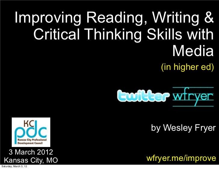 Improving Reading, Writing &            Critical Thinking Skills with                                  Media              ...