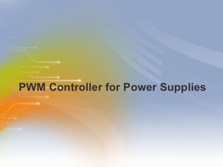 PWM Controller for Power Supplies