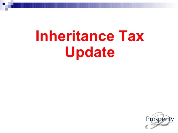 Inheritance Tax Presentation