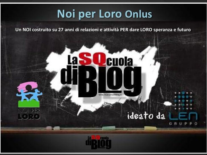 Presentazione Noi per Loro - Storia di un progetto social media