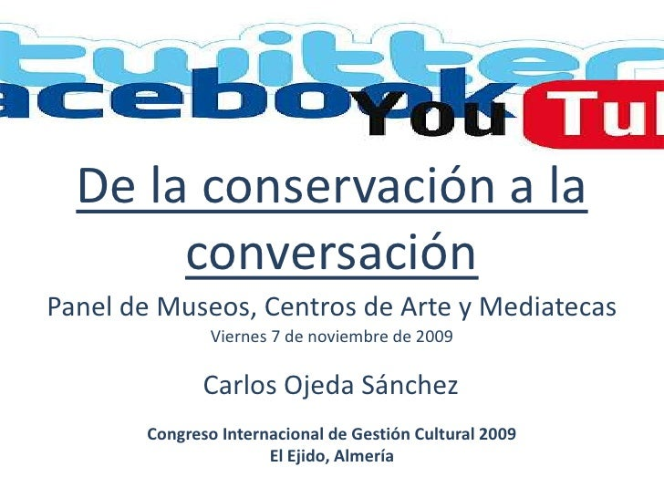 Museos, Centros de Arte y Mediatecas