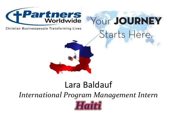 Lara BaldaufInternational Program Management InternHaiti<br />