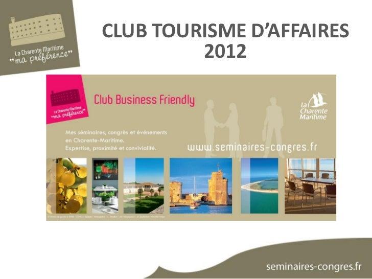CLUB TOURISME D'AFFAIRES         2012