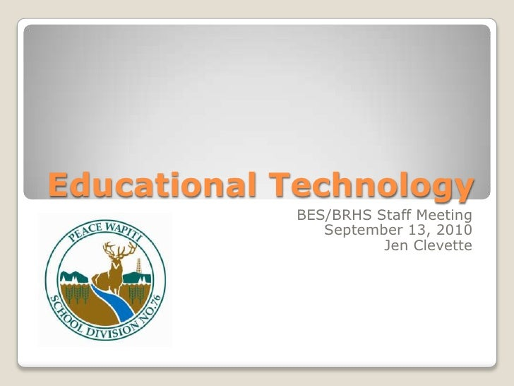 \\Pwsb33.ab.ca\root\users\hrs\staffdata\jenclevette\ed tech 2010\educational technology sept10