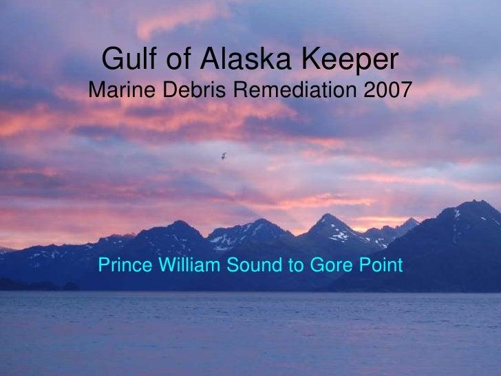 Gulf of Alaska Keeper Marine Debris Cleanup