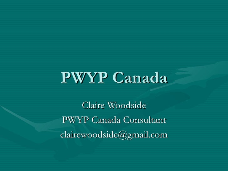 PWYP Canada Claire Woodside PWYP Canada Consultant [email_address]