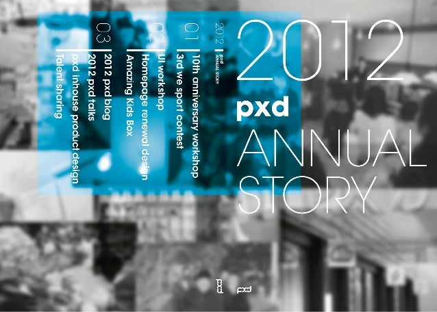pxd Annual Story 2012
