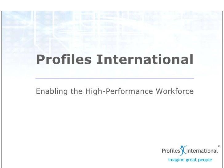 Profiles International Enabling the High-Performance Workforce