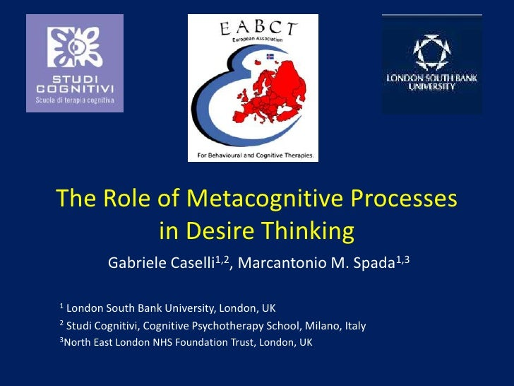 EABCT 2011 - Metacognitive Processes in Desire Thinking 2