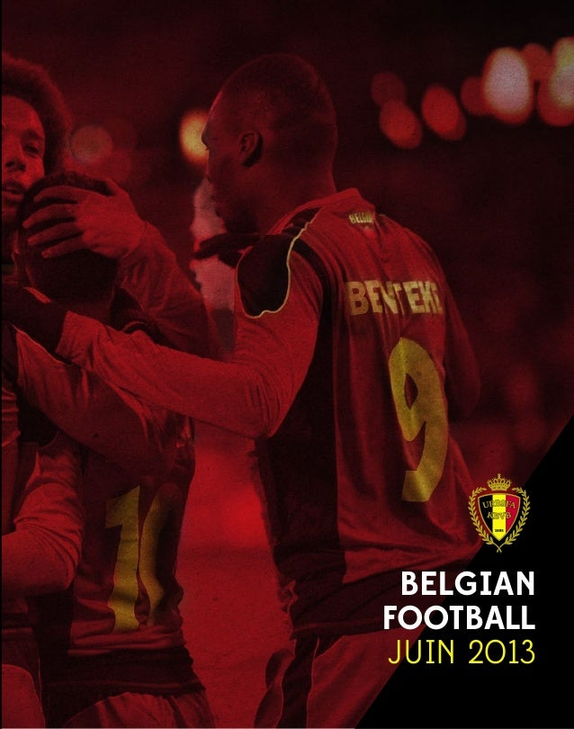 BELGIANFOOTBALLJUIN 2013Rapport annuel URBSFA Edition 1Saison 2012–2013www.belgianfootball.be