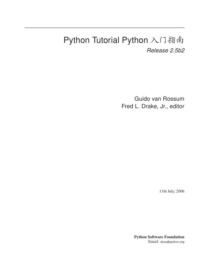 Python Tutorial Python       €H                            Release 2.5b2                         Guido van Rossum        ...