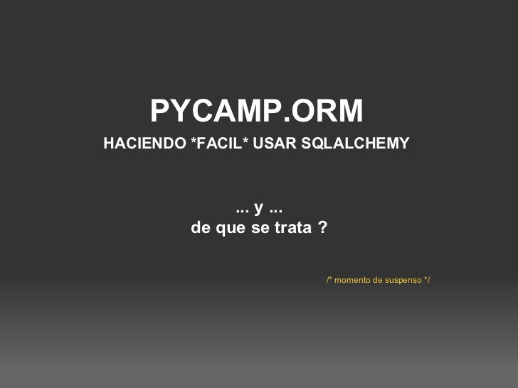 SQLAlchemy and pycamp.orm