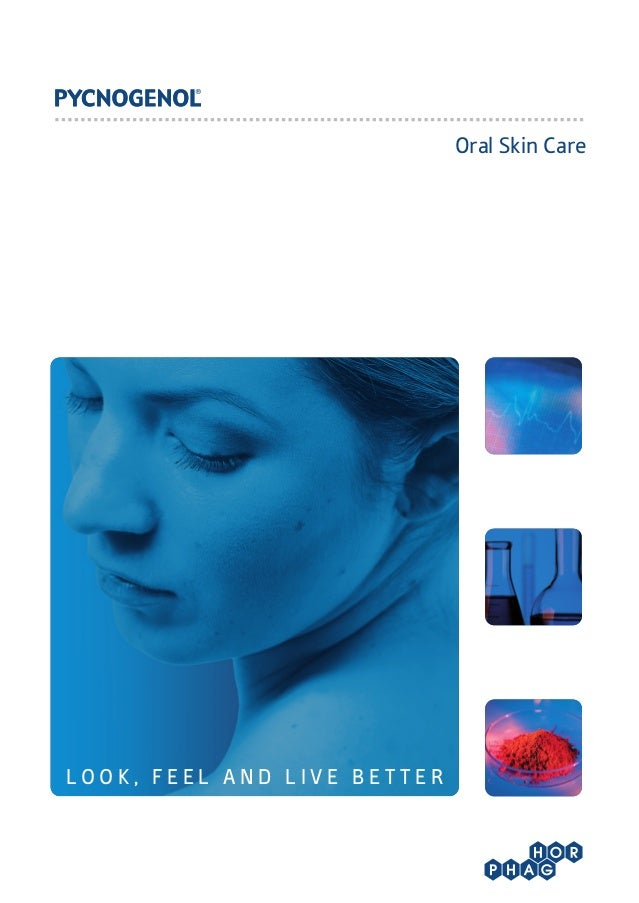 Oral Skin Care  LOOK, FEEL AND LIVE BET TER