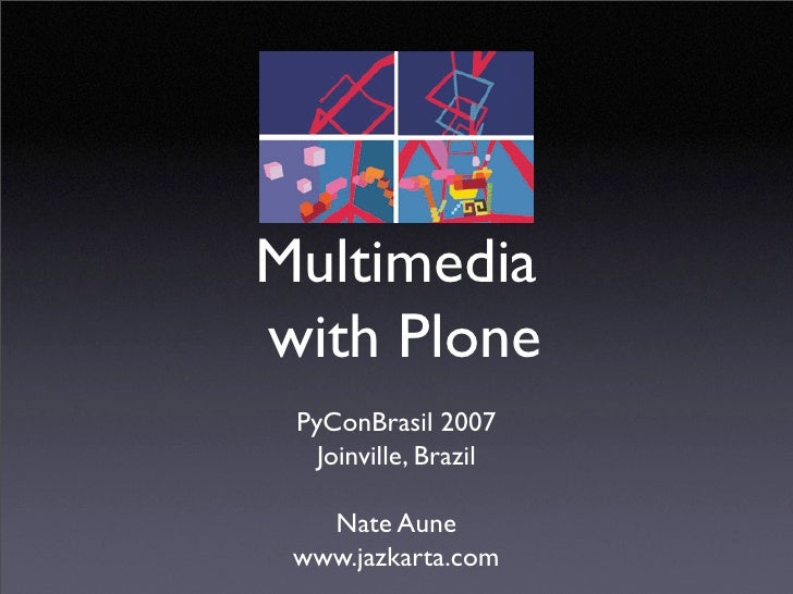 PyConBrasil presentation: Multimedia and Podcasting with Plone
