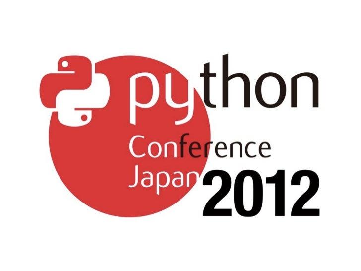 PyCon JP 2012 Opening