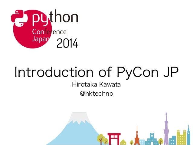 Introduction of PyCon JP 2014 in PyCon SG