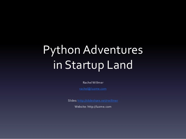 "PyCon UK 2013 ""Python Adventures in Startup Land"""