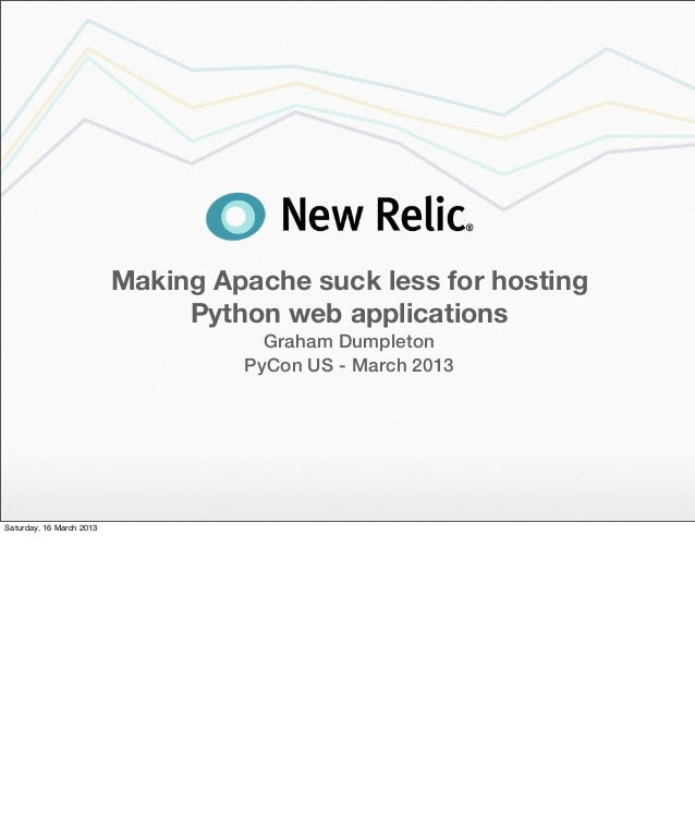 Making Apache suck less for hosting                               Python web applications                                 ...