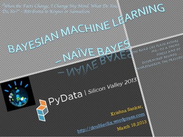 Bayesian Machine Learning - Naive Bayes