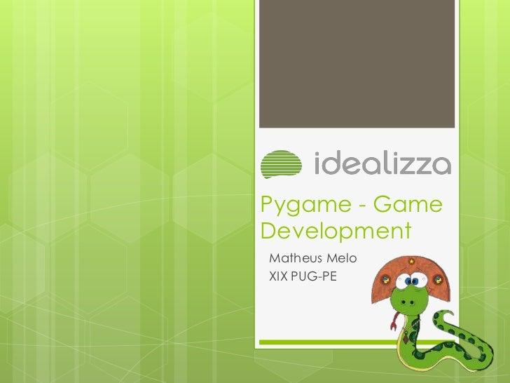 Pygame - GameDevelopmentMatheus MeloXIX PUG-PE