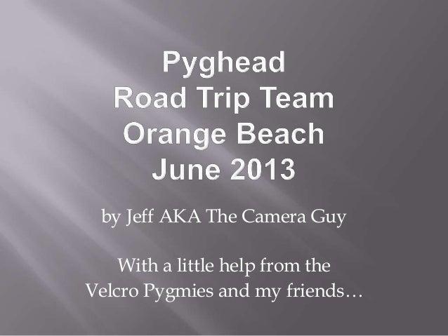 Pyghead road trip team june 2013 rev 6