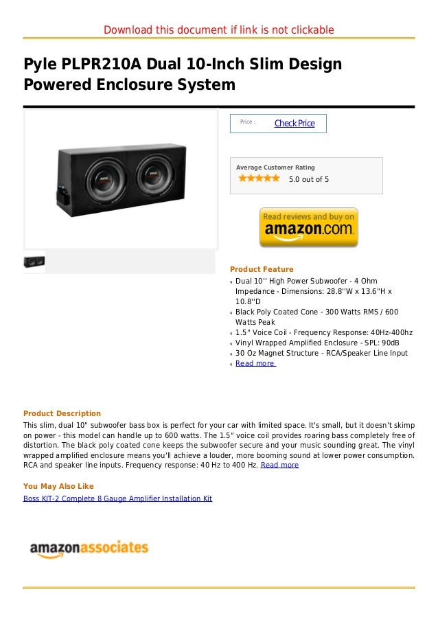 Download this document if link is not clickablePyle PLPR210A Dual 10-Inch Slim DesignPowered Enclosure System             ...