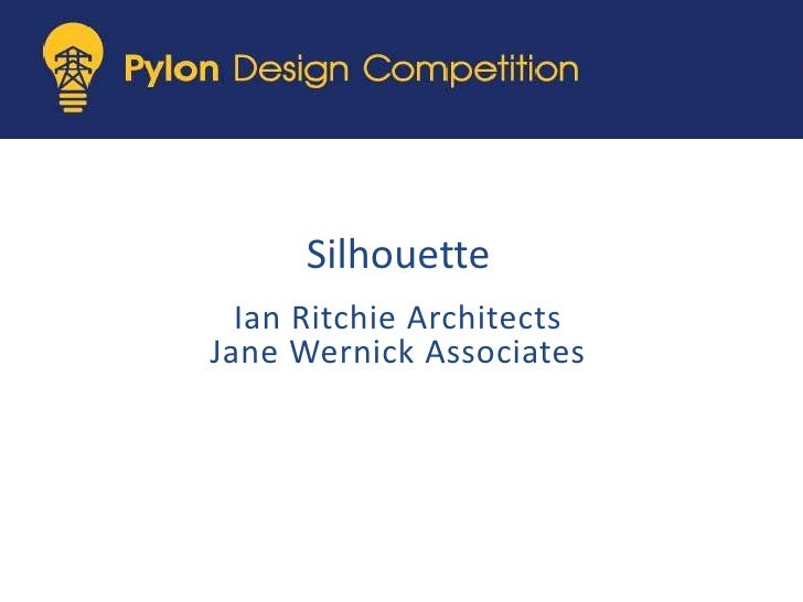Silhouette<br />Ian Ritchie Architects<br />Jane Wernick Associates <br />