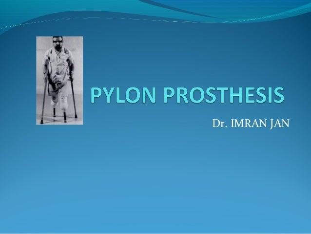Pylon prosth