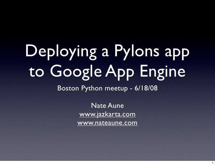 Deploying a Pylons app to Google App Engine
