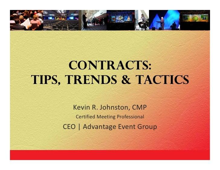 Contracts: Tips, Trends & Tactics