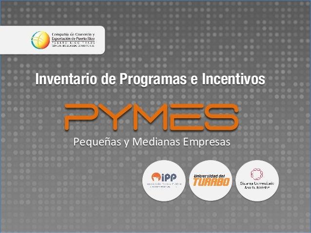 Escuela de Negocios y Empresarismo Universidad del Turabo PYMES PYMESPequeñas  y  Medianas  Empresas   Inventario ...
